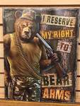 "Tin Sign:  ""I reserve the right to bear arms"""